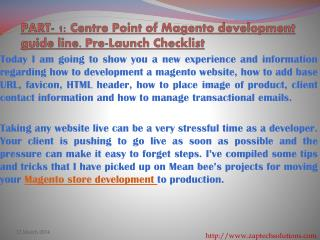 PART- 1: Centre Point of Magento development guide line. Pre