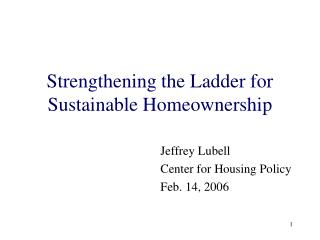 Strengthening the Ladder for Sustainable Homeownership