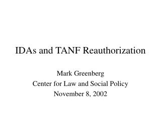 IDAs and TANF Reauthorization