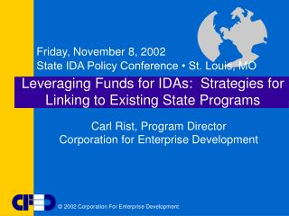 Leveraging Funds for IDAs:  Strategies for Linking to Existing State Programs