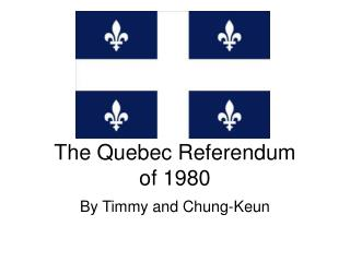 The Quebec Referendum  of 1980