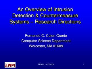 An Overview of Intrusion Detection & Countermeasure Systems – Research Directions