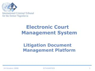 Electronic Court Management System  Litigation Document Management Platform