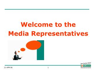 Welcome to the Media Representatives