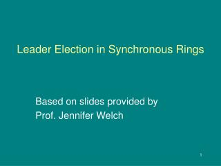 Leader Election in Synchronous Rings