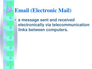Email (Electronic Mail)