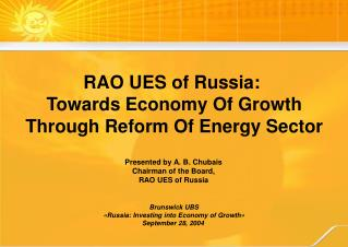 RAO UES of Russia :  Towards Economy Of Growth Through Reform Of Energy Sector