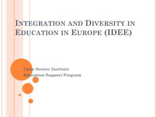 Integration  and Diversity in Education in Europe (IDEE)