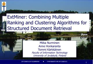 ExtMiner: Combining Multiple  Ranking and Clustering Algorithms for  Structured Document Retrieval