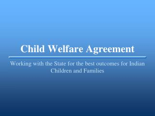 Child Welfare Agreement