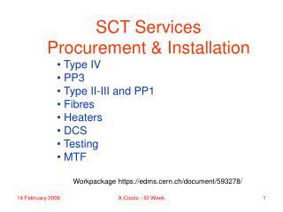 SCT Services  Procurement & Installation