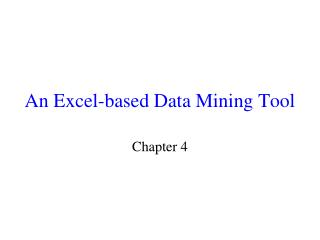 An Excel-based Data Mining Tool