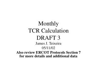 Monthly TCR Calculation DRAFT 3