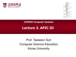 Lecture 3. APIC ID