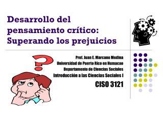 Desarrollo del pensamiento crítico: Superando los prejuicios