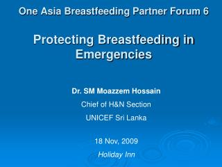 One Asia Breastfeeding Partner Forum 6 Protecting Breastfeeding in Emergencies