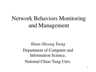 Network Behaviors Monitoring and Management