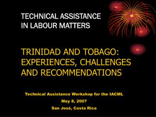TECHNICAL ASSISTANCE IN LABOUR MATTERS