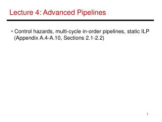 Lecture 4: Advanced Pipelines