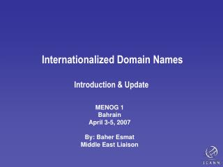 Internationalized Domain Names  Introduction & Update
