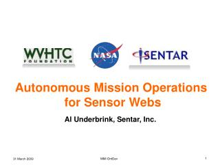 Autonomous Mission Operations for Sensor Webs