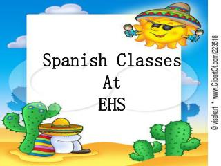 Spanish Classes  At  EHS