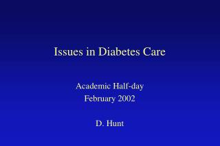 Issues in Diabetes Care