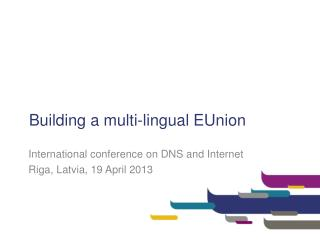 Building a multi-lingual EUnion