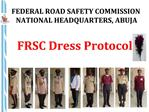 FRSC Dress Protocol