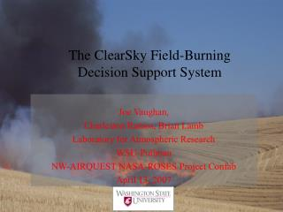 The ClearSky Field-Burning Decision Support System