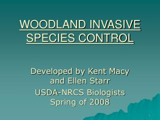 WOODLAND INVASIVE SPECIES CONTROL