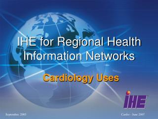 IHE for Regional Health Information Networks