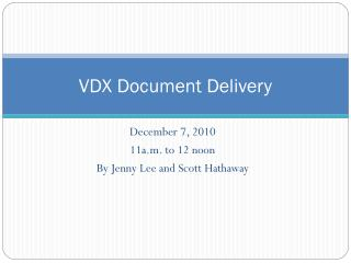 VDX Document Delivery