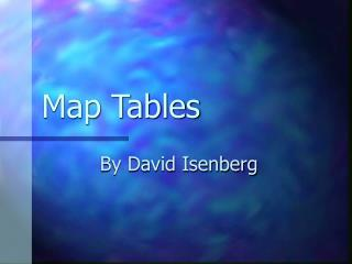Map Tables