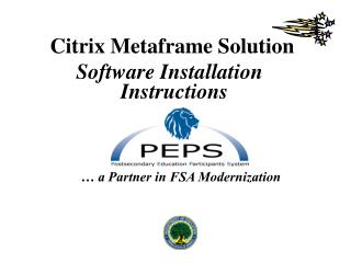 Citrix Metaframe Solution  Software Installation