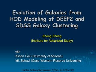 Evolution of Galaxies from HOD Modeling of DEEP2 and SDSS Galaxy Clustering