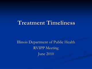 Treatment Timeliness