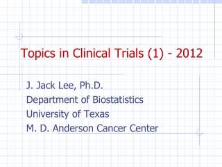 Topics in Clinical Trials (1) - 2012