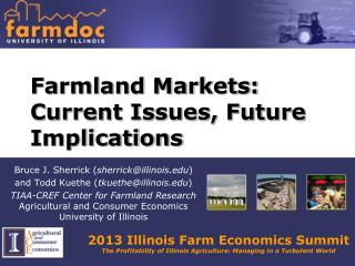 Farmland Markets: Current Issues, Future Implications