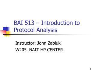 BAI 513 – Introduction to Protocol Analysis