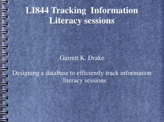 LI844 Tracking  Information Literacy sessions