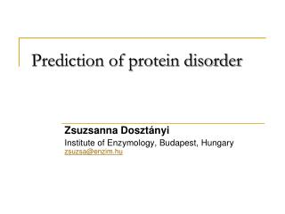 Prediction of protein disorder