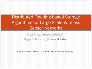 Distributed Flooding-based Storage  Algorithms for  Large-Scale Wireless Sensor Networks