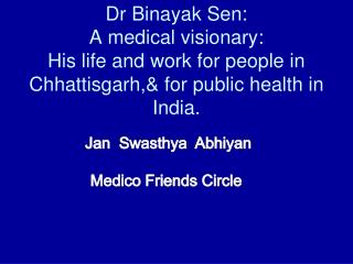 Jan   Swasthya Abhiyan Medico Friends Circle