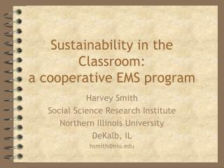 Sustainability in the Classroom:  a cooperative EMS program