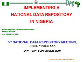 IMPLEMENTING A  NATIONAL DATA REPOSITORY  IN NIGERIA