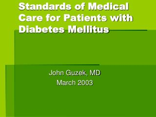 Standards of Medical Care for Patients with Diabetes Mellitus