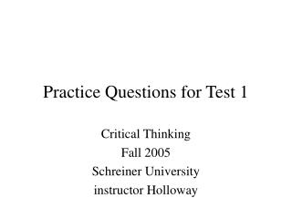 Practice Questions for Test 1