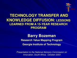 TECHNOLOGY TRANSFER AND KNOWLEDGE DIFFUSION: LESSONS LEARNED FROM A 15-YEAR RESEARCH PROGRAM