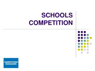 SCHOOLS COMPETITION